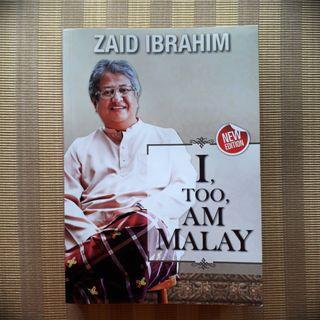 'I, too, am Malay' by Zaid Ibrahim