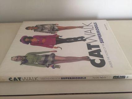 Catwalk Inside the World of Supermodels
