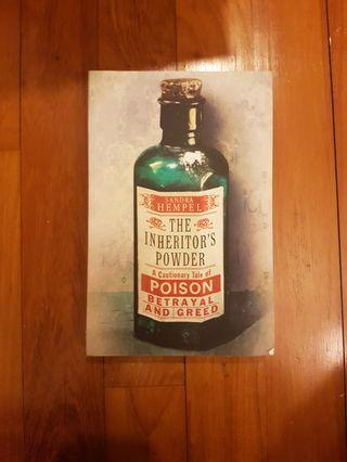 🚚 THE INHERITOR'S POWDER: A TALE OF ARSENIC, MURDER AND THE NEW FORENSIC SCIENCE by SANDRA HEMPEL [PAPERBACK]