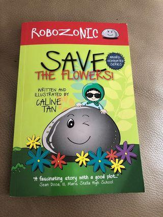 Robozonic Save The Flowers Book 1
