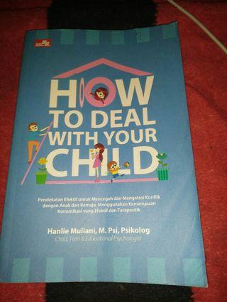 Buku Parenting - How to Deal with Your Child