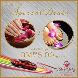 """HAND & FOOT SPA """"MAY'19 SPECIAL DEALS"""""""