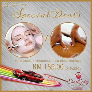 """V.I.P FACIAL + TRADITIONAL / OIL BODY MASSAGE """"MAY'19 SPECIAL DEALS"""""""