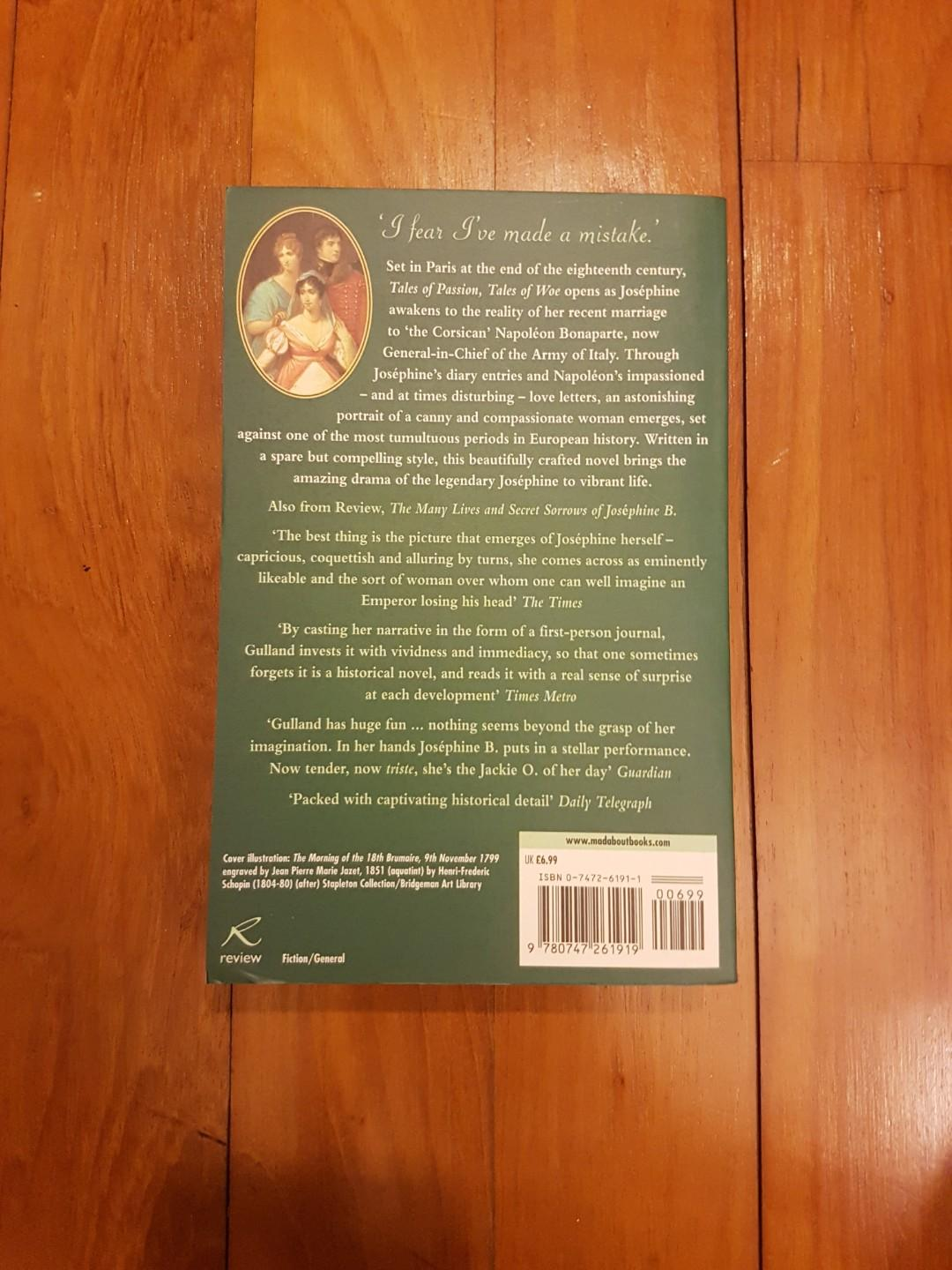 JOSEPHINE BONAPARTE: TALES OF PASSION, TALES OF WOE by SANDRA GULLAND [PAPERBACK]