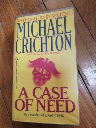 🚚 A Case of Need (Michael Crichton)