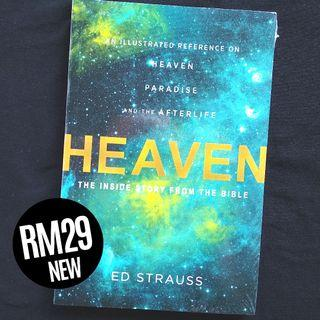 Heaven: The Inside Story from the Bible - An Illustrated Reference on Heaven, Paradise, and the Afterlife (Illustrated Bible Handbook, 2016) by Ed Strauss