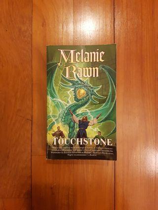 GLASS THORNS: TOUCHSTONE by MELANIE RAWN [PAPERBACK]