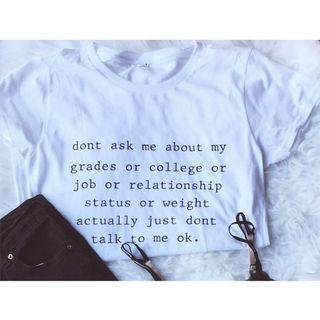 Don't Ask Me About T shirt Graphic Tee