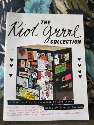 The Riot Grrrl Collection Edited by Lisa Darms