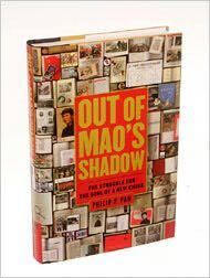 Out of Mao's Shadow : The Struggle for the Soul of a New China by Philip P. Pan