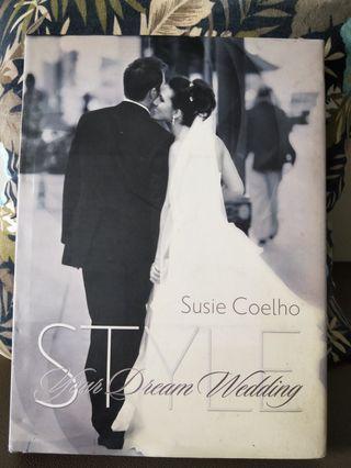 Style: Your Dream Wedding by Susie Coelho #EndgameYourExcess #MRTBedok