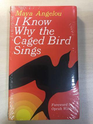 I Know Why the Caged Birds Sings