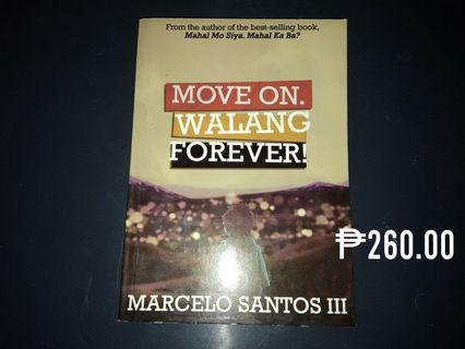 Move On, Walang Forever