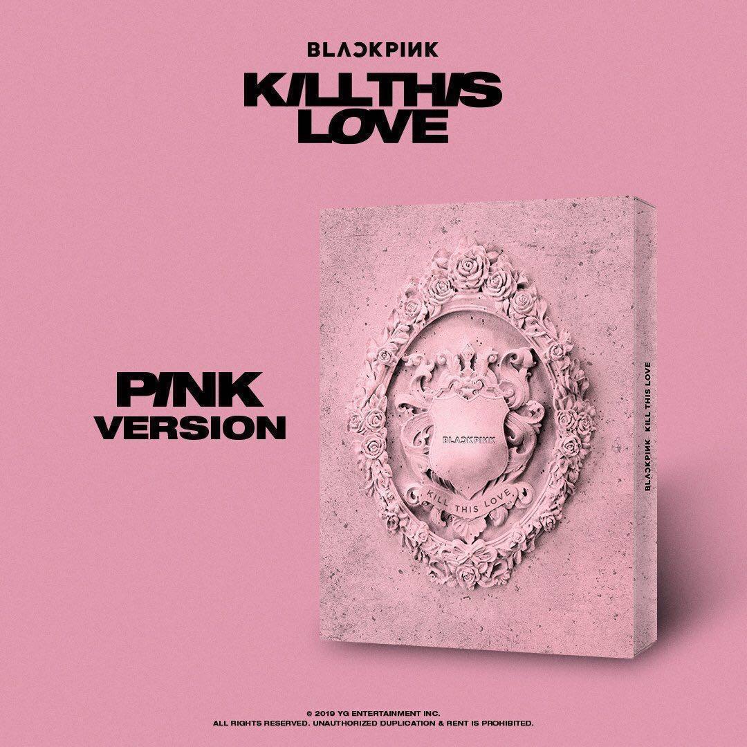[P O CLOSED] BLACKPINK - KILL THIS LOVE