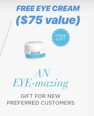 FREE EYE CREAM with Purchase