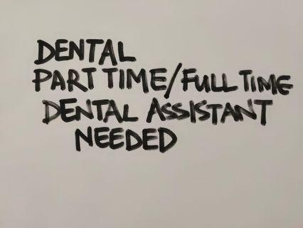 Part time/ full time dental assistants