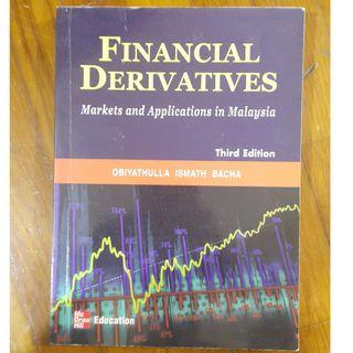 Financial Derivatives : Markets and application in Malaysia