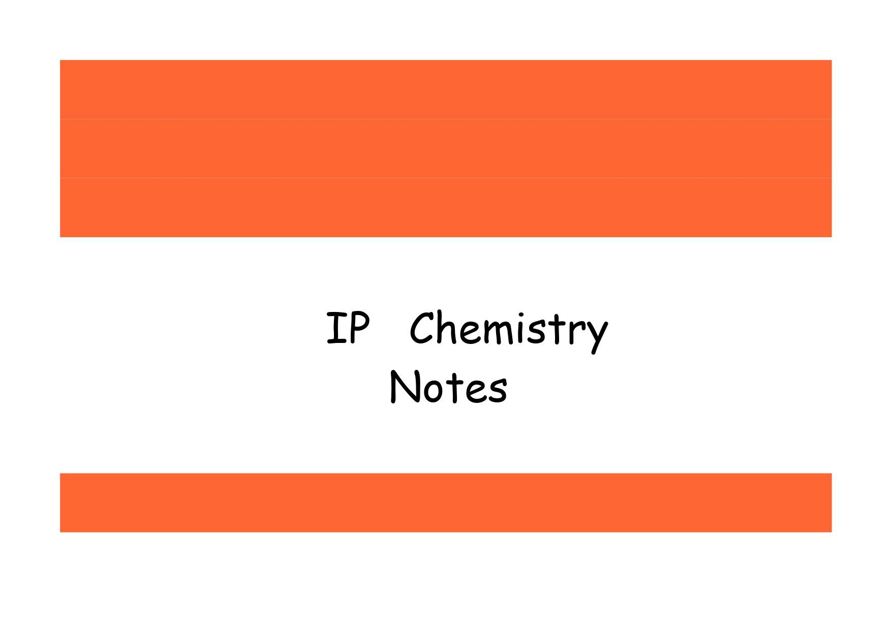 IP Chemistry Notes