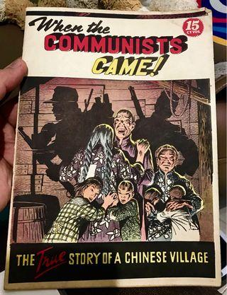 The British Government sold these comics to the residents of Malaya's New Village, to tell them about The Communist during the Emergency Years.