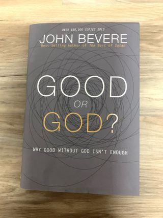 Good or God by John Bevere