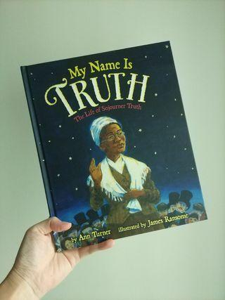 🌈 5星评价🌈 My Name Is Truth: The Life of Sojourner Truth (hardback)