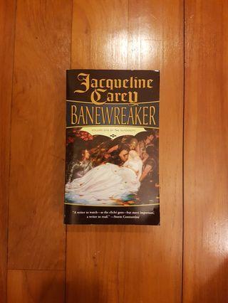 BANEWREAKER by JACQUELINE CAREY [PAPERBACK]