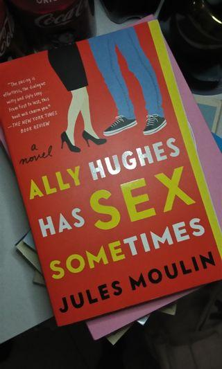 ALLY HUGHES HAS SEX Sometimes
