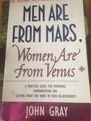 Men are from Mars ,Women are from Venus