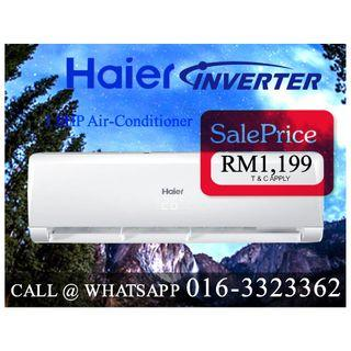 Inverter Haier 1HP Aircond (Warranty 3 + 10 Longer than any other brand) Whatsapp 016-3323362