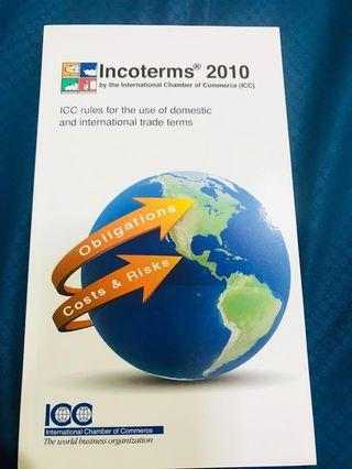Incoterms 2010 by the International Chamber of Commerce ICC