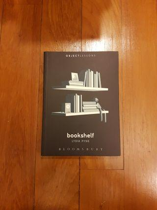 OBJECT LESSONS: BOOKSHELF by LYDIA PYNE [PAPERBACK]
