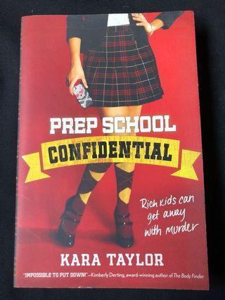 🚚 Prep School Confidential by Kara Taylor