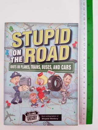 Book Stupid On The Road