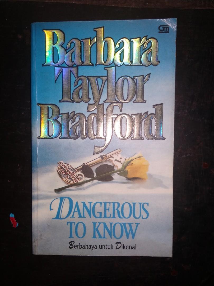 Novel Barbara Taylor Bradford Dangerous To Know
