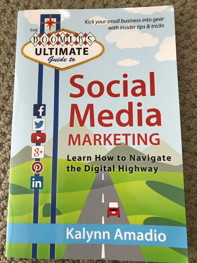 The Boomer's Ultimate Guide to Social Media Marketing ( Learn How to Navigate the Digital Highway)