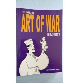 Sunzi's Art Of War in Business (by Leow Yong Shin)
