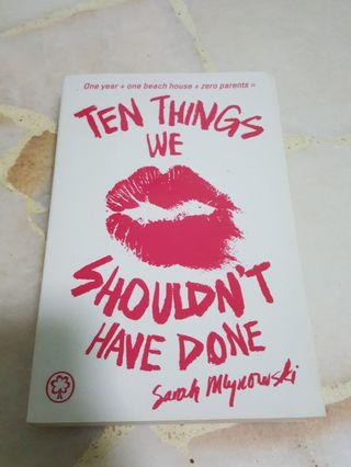 🚚 Ten Things We Shouldnt Have Done