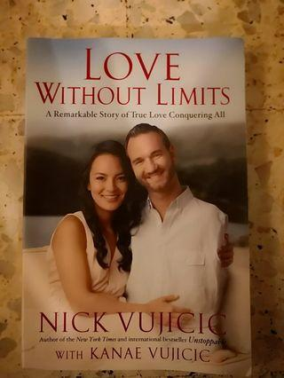 Love Withouts Limits by Nick Vujicic