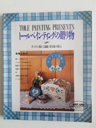 Tole Painting Presents Teaching Book