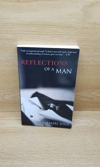🚚 Reflections Of A Man by Mr. Amari Soul
