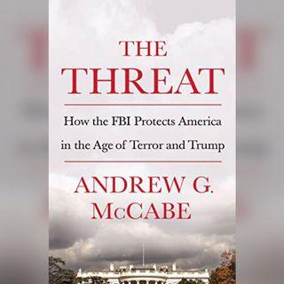 {Kindle Mobi} The Threat: How the FBI Protects America in the Age of Terror and Trump by Andrew G. McCabe 電子書