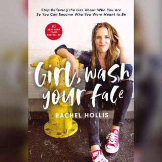 {Kindle Mobi} Girl, Wash Your Face: Stop Believing the Lies About Who You Are so You Can Become Who You Were Meant to Be by Rachel Hollis 電子書
