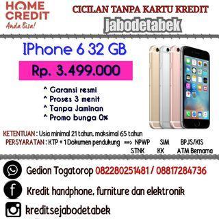 iPhone 6 32GB. Kredit tanpa CC