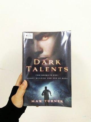 English novels : Max Turner, Dark Talents (#1 Night Runner and #2 End of Days) 2 books in 1