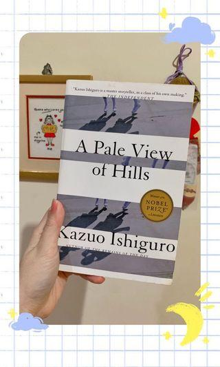 ✨ Kazuo Ishiguro - A Pale View of Hills ✨