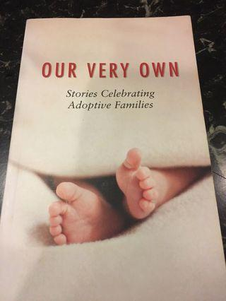 🚚 Our Very Own : Stories Celebrating Adoptive Families