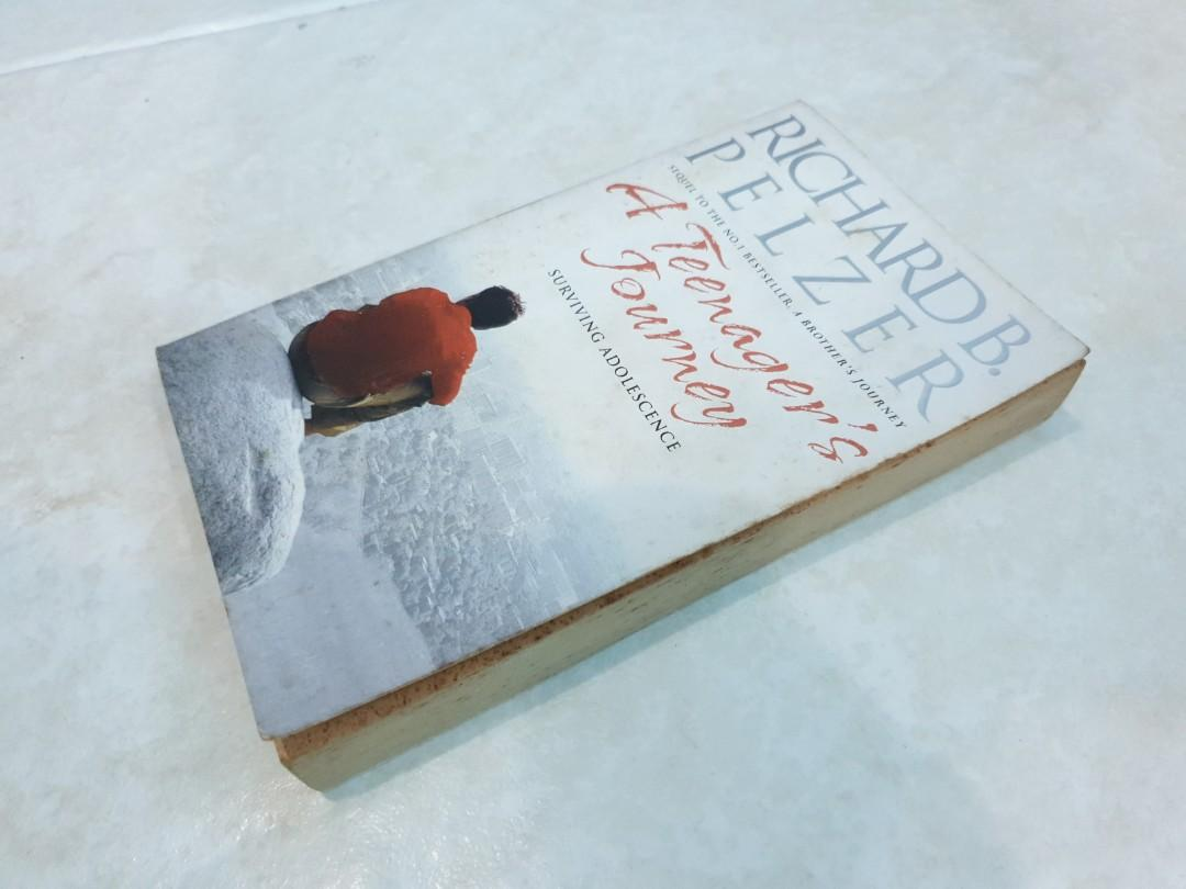 A Teenager's Journey by Richard B. Pelzer