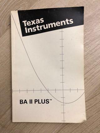 Texas Instruments BA II Plus Calculator Manual