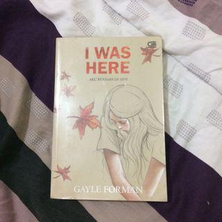Novel I Was Here by Gayle Forman