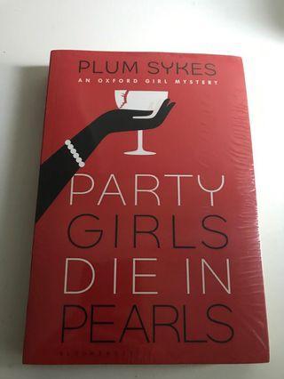 🚚 Party Girls Die in Pearls